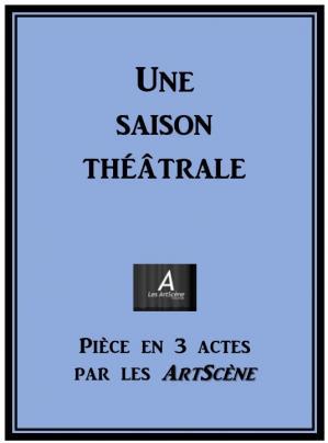 Couverture pièce de théâtre par les ArtScène
